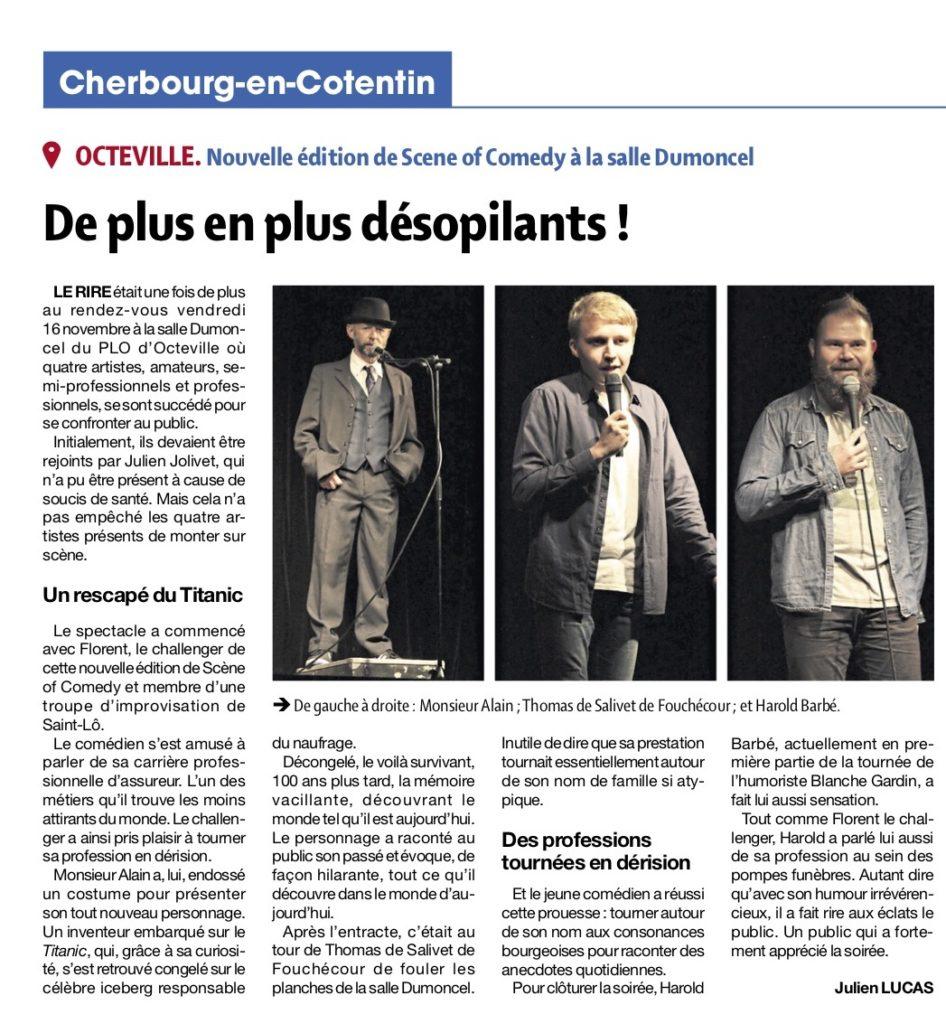 Le Scene of Comedy Cherbourg de plus en plus désopilant !
